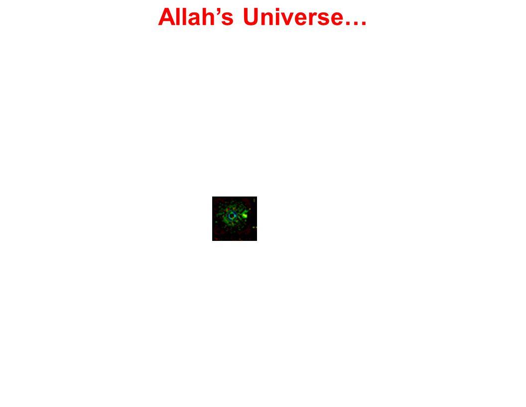 Allah's Universe…
