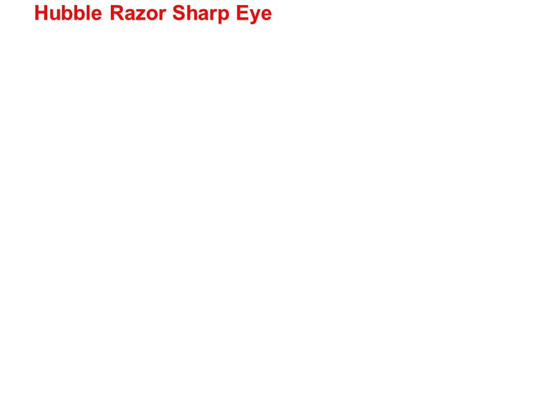 Hubble Razor Sharp Eye