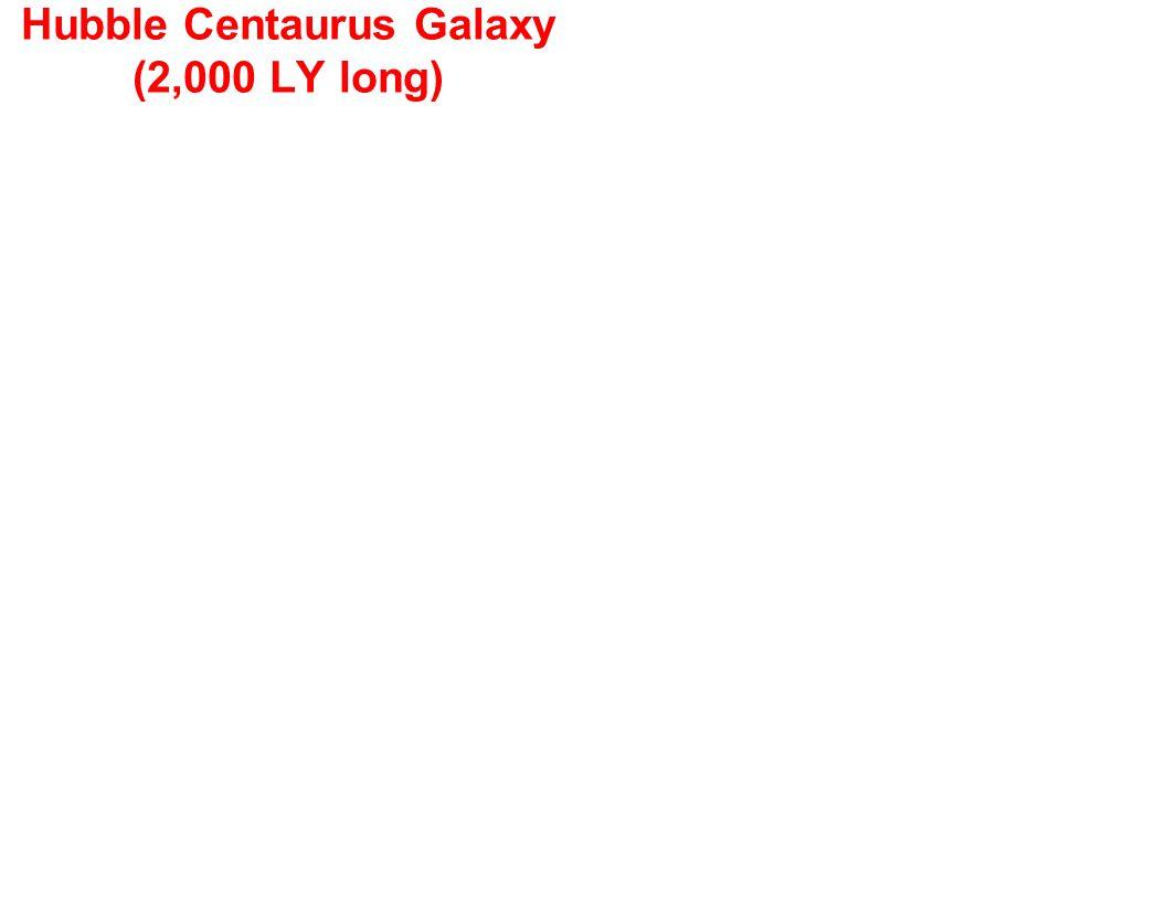 Hubble Centaurus Galaxy (2,000 LY long)