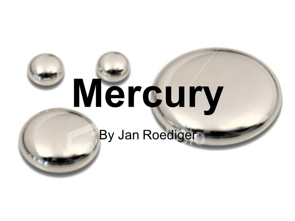Mercury By Jan Roediger