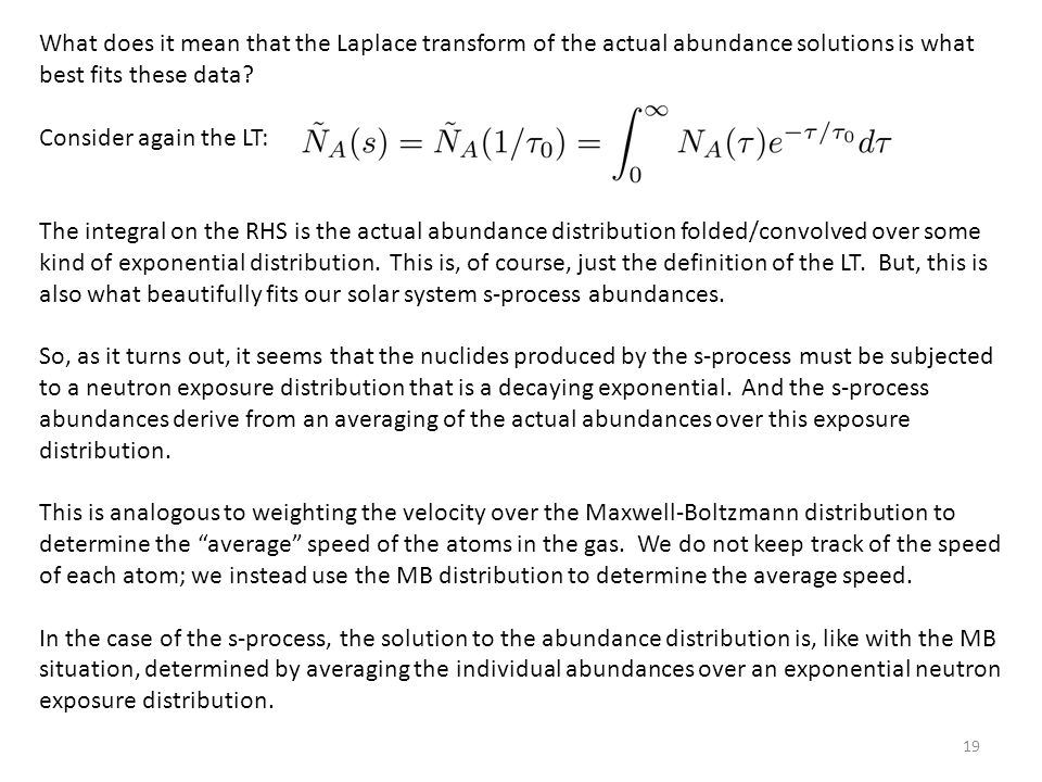 19 What does it mean that the Laplace transform of the actual abundance solutions is what best fits these data.