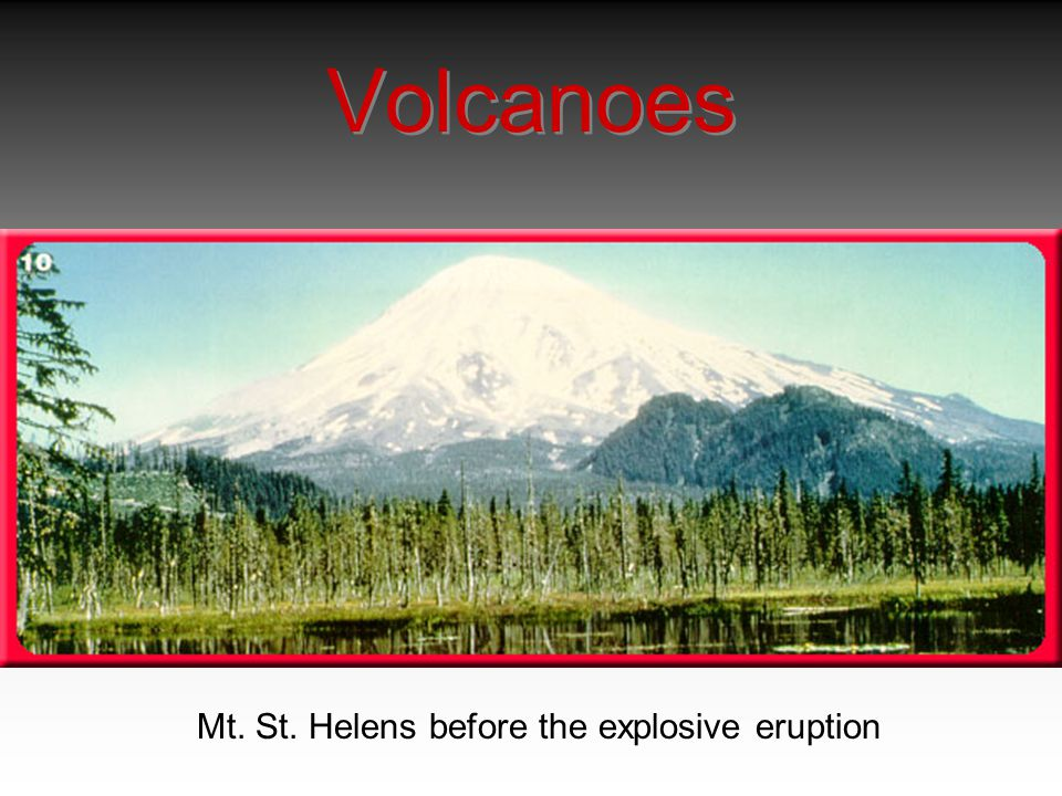 Mt. St. Helens before the explosive eruption