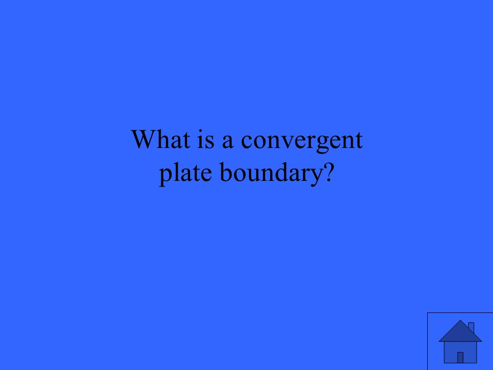 A place where two plates are moving toward each other.