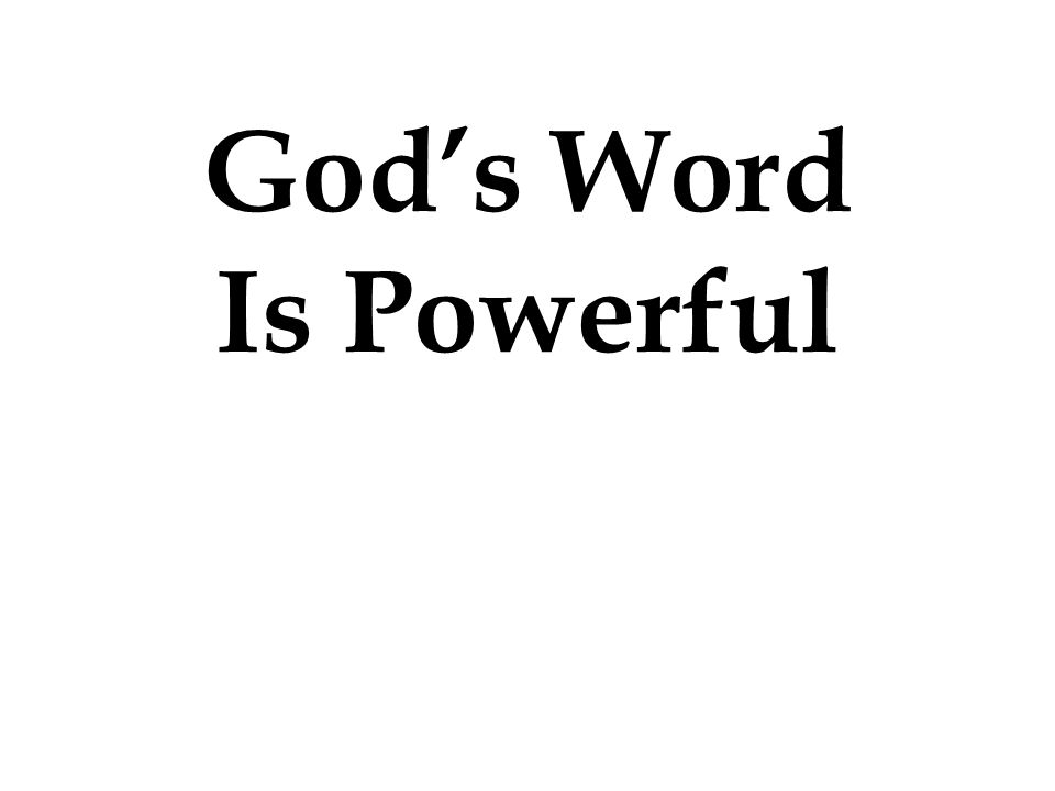 God's Word Is Powerful
