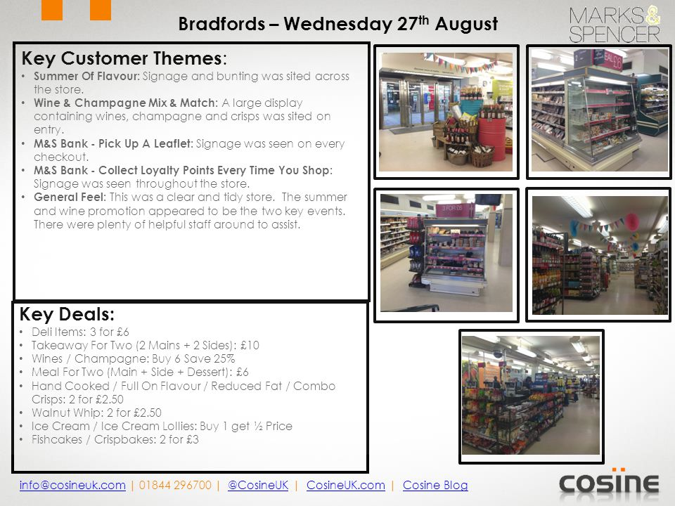 Key Customer Themes : A Great Deal Locally: Aisle end offers continue in store.