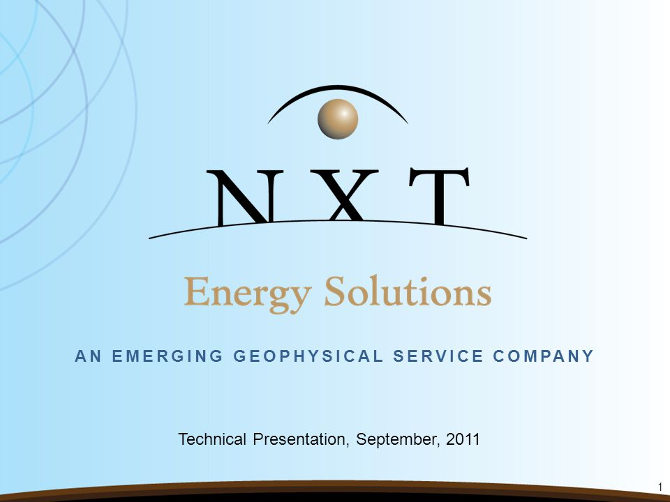 AN EMERGING GEOPHYSICAL SERVICE COMPANY 1 Technical Presentation, September, 2011