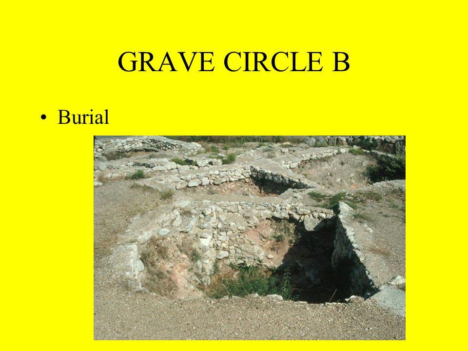 GRAVE CIRCLE B Burial