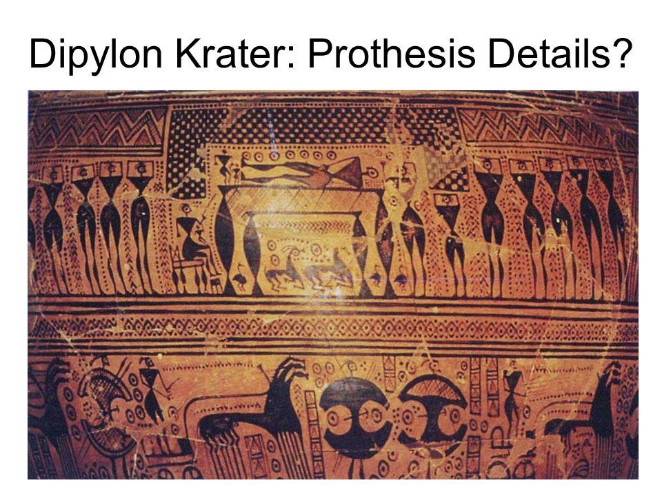 Dipylon Krater: Prothesis Details