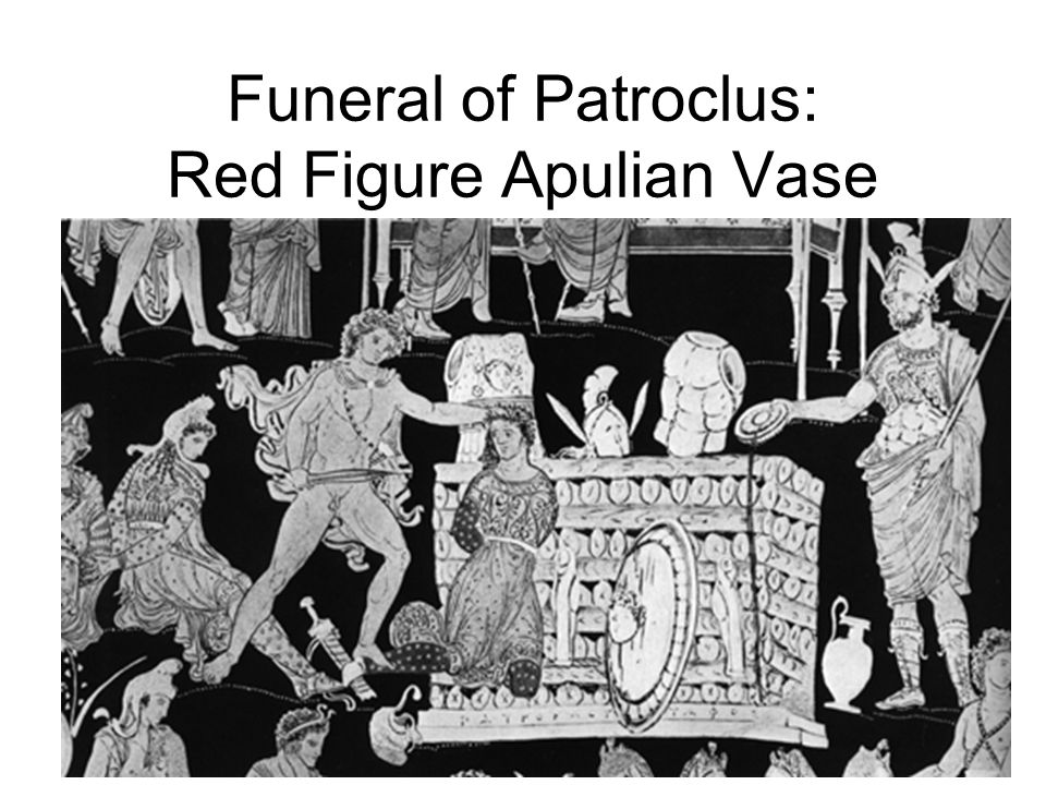 Funeral of Patroclus: Red Figure Apulian Vase