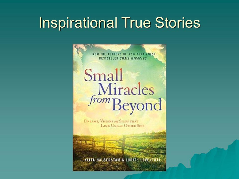 Inspirational True Stories