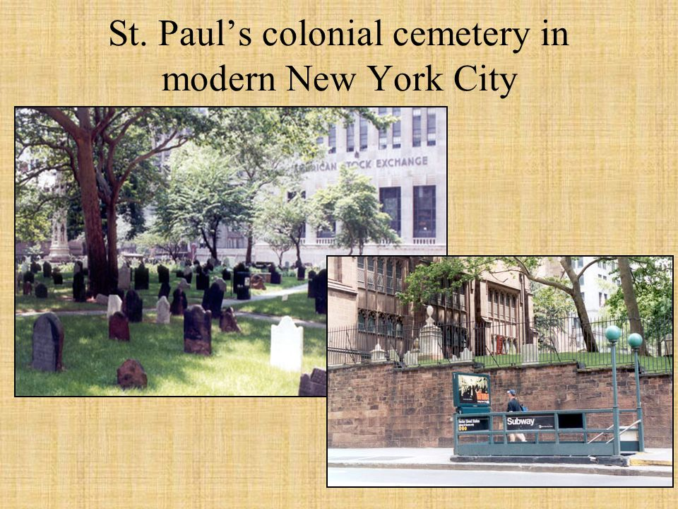 St. Paul's colonial cemetery in modern New York City