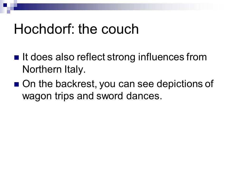 Hochdorf: the couch It does also reflect strong influences from Northern Italy. On the backrest, you can see depictions of wagon trips and sword dance