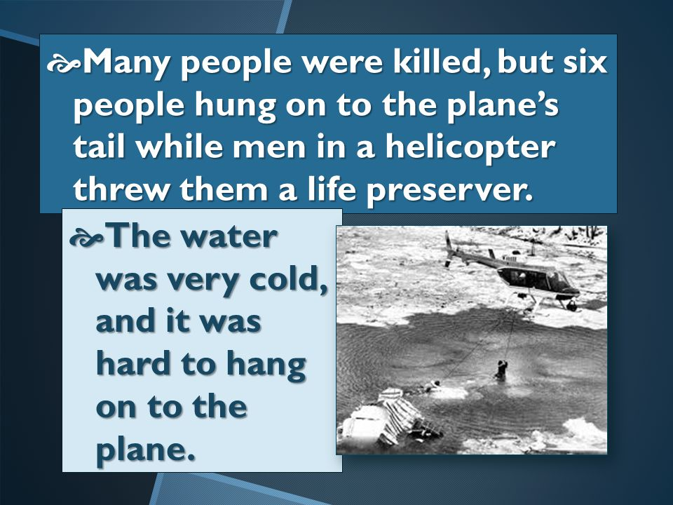  On a cold, wintry day an airplane crashed into a bridge in Washington, D.C., and plunged into the icy Potomac River.