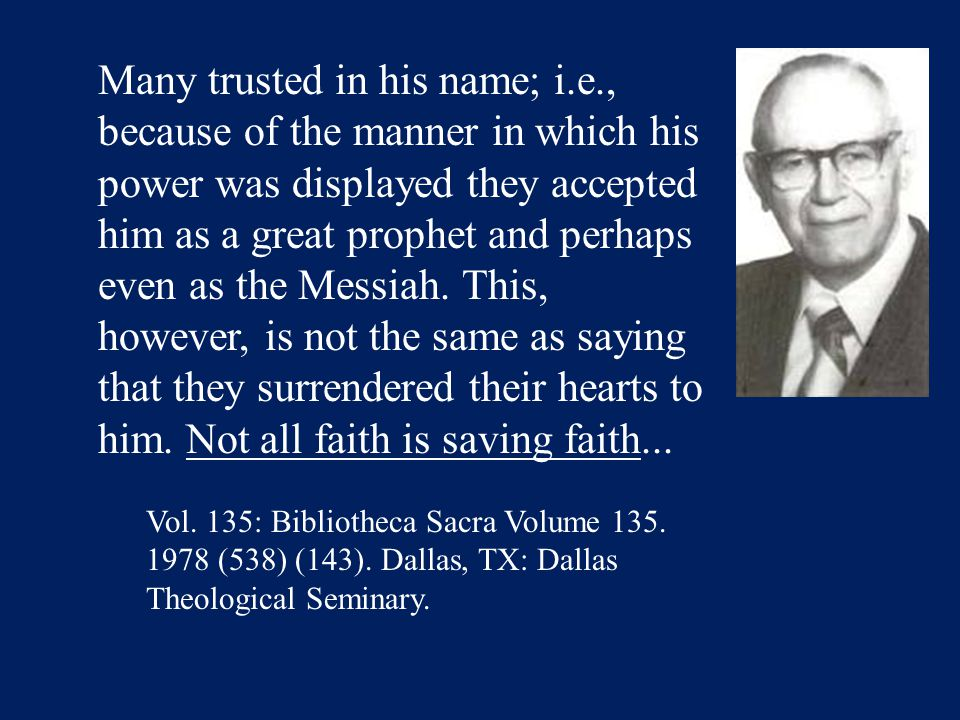 Many trusted in his name; i.e., because of the manner in which his power was displayed they accepted him as a great prophet and perhaps even as the Messiah.