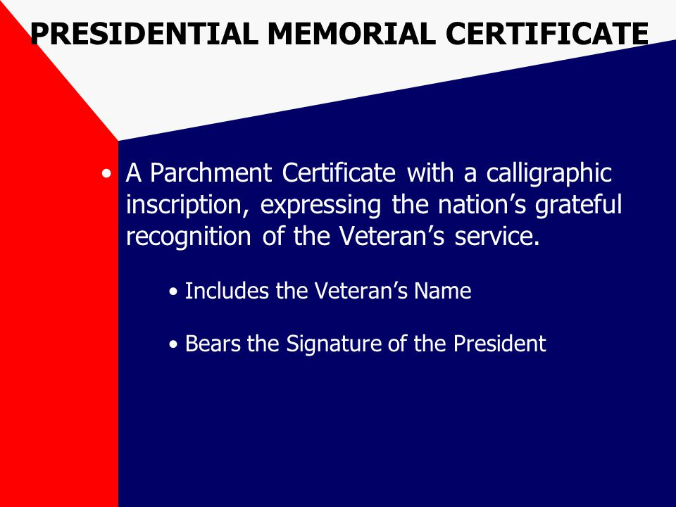 PRESIDENTIAL MEMORIAL CERTIFICATE A Parchment Certificate with a calligraphic inscription, expressing the nation's grateful recognition of the Veteran's service.