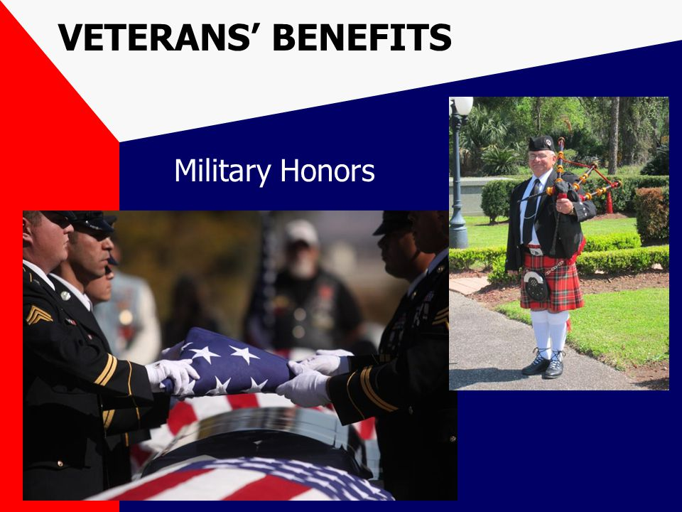 VETERANS' BENEFITS Military Honors