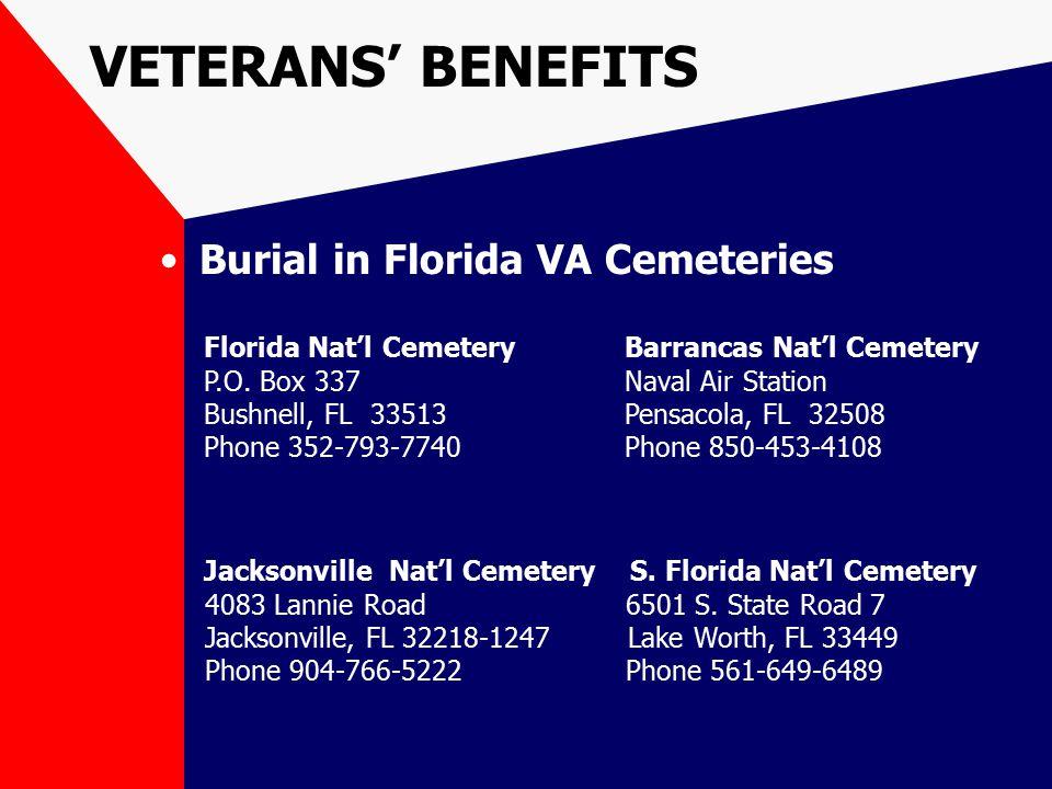 Burial in Florida VA Cemeteries Florida Nat'l Cemetery Barrancas Nat'l Cemetery P.O.
