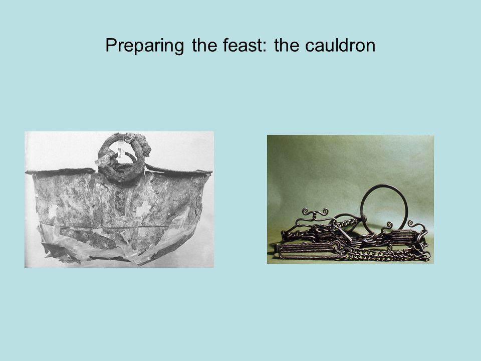 Preparing the feast: the cauldron