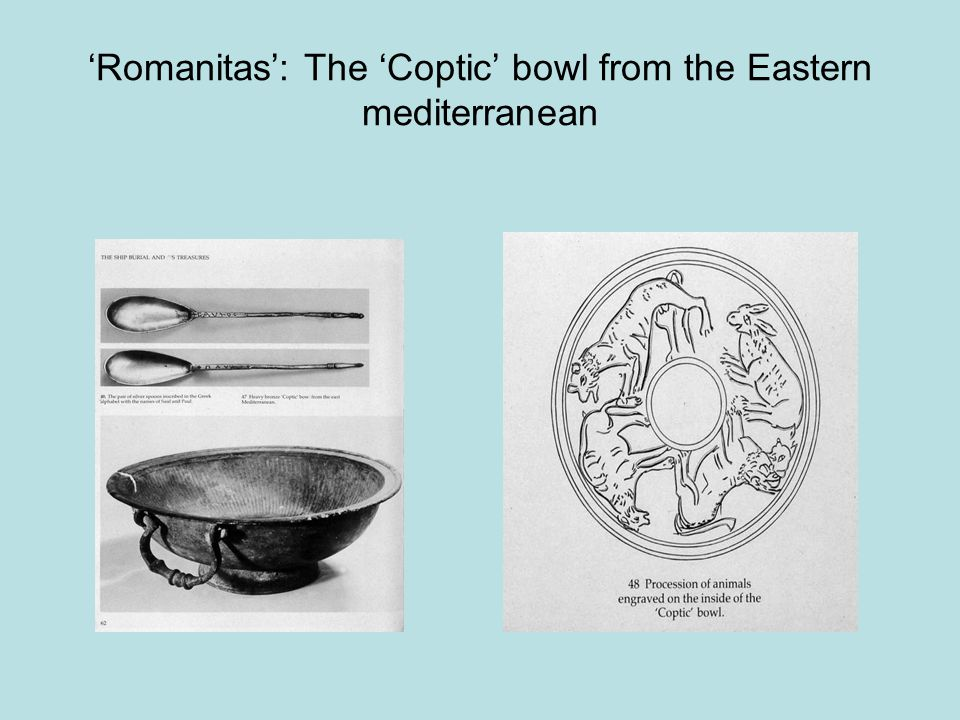 'Romanitas': The 'Coptic' bowl from the Eastern mediterranean