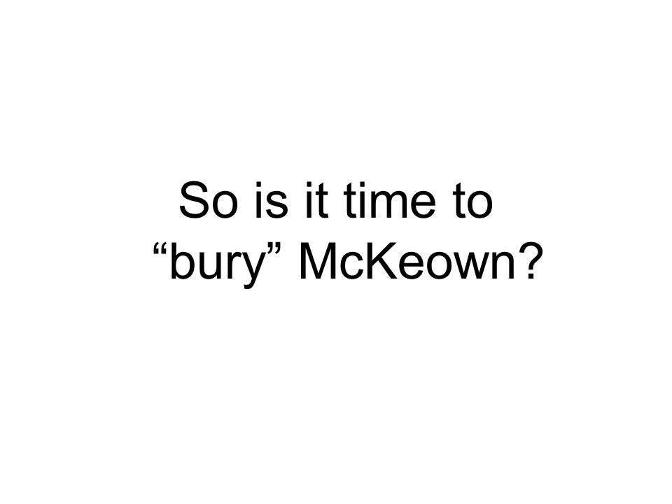 So is it time to bury McKeown