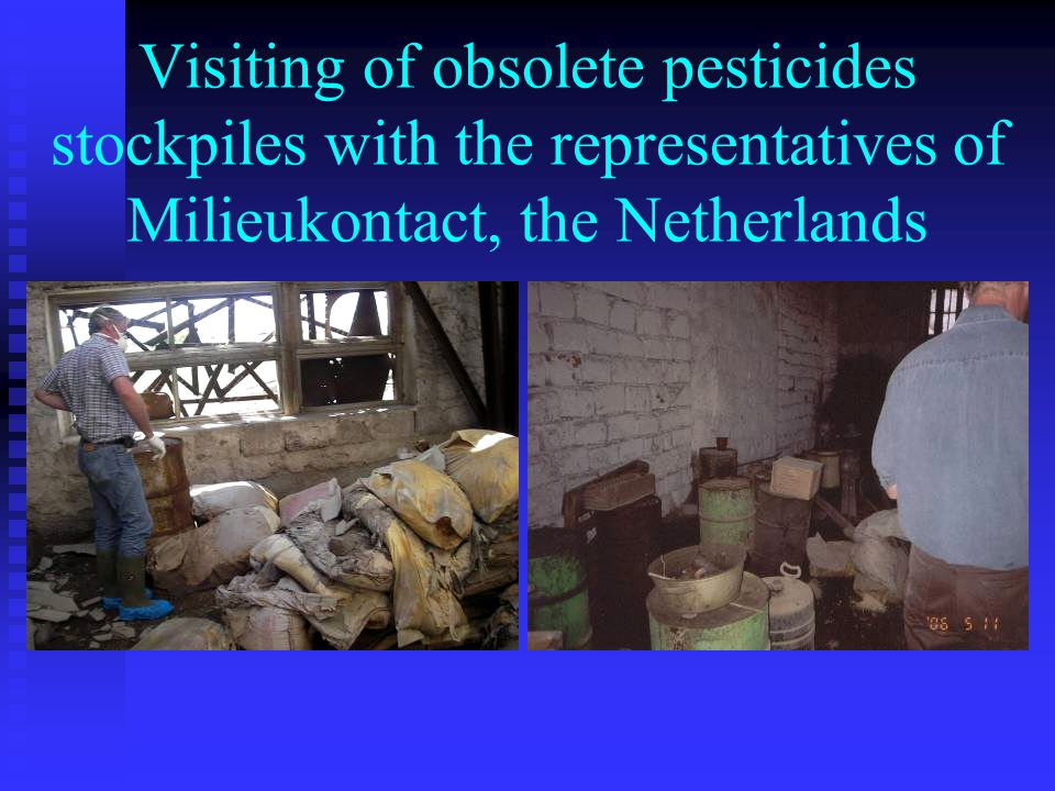 Visiting of obsolete pesticides stockpiles with the representatives of Milieukontact, the Netherlands