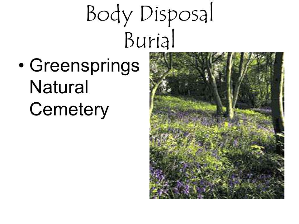 Body Disposal Burial Greensprings Natural Cemetery