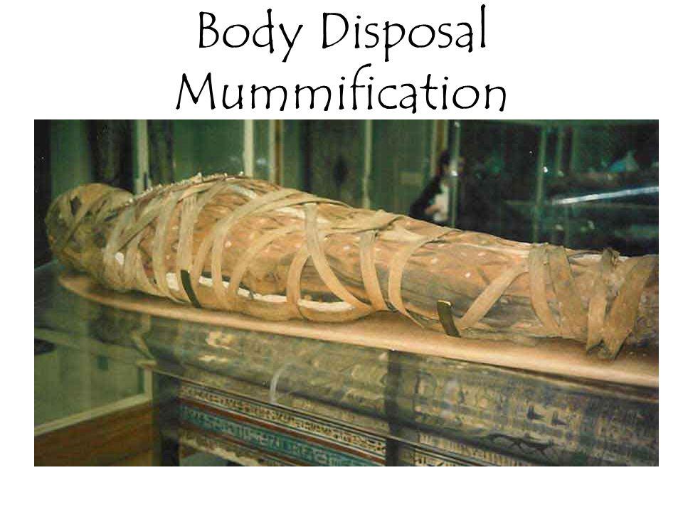 Body Disposal Mummification