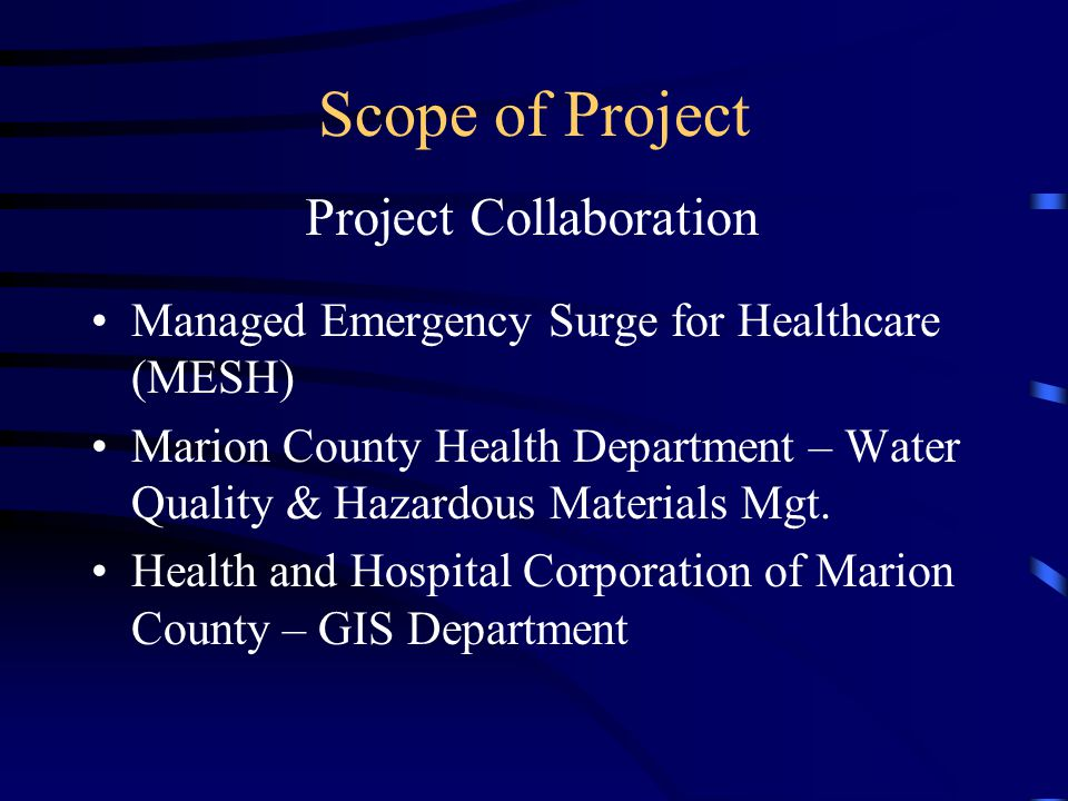 Scope of Project Managed Emergency Surge for Healthcare (MESH) Marion County Health Department – Water Quality & Hazardous Materials Mgt.
