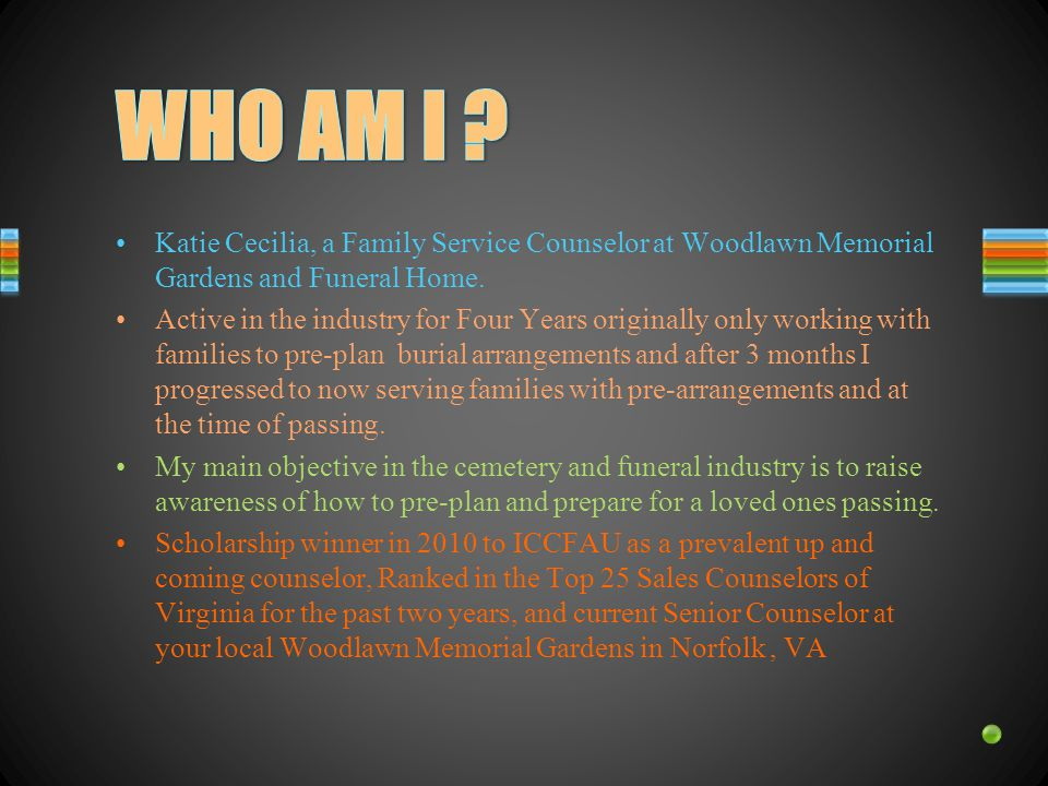 Katie Cecilia, a Family Service Counselor at Woodlawn Memorial Gardens and Funeral Home.