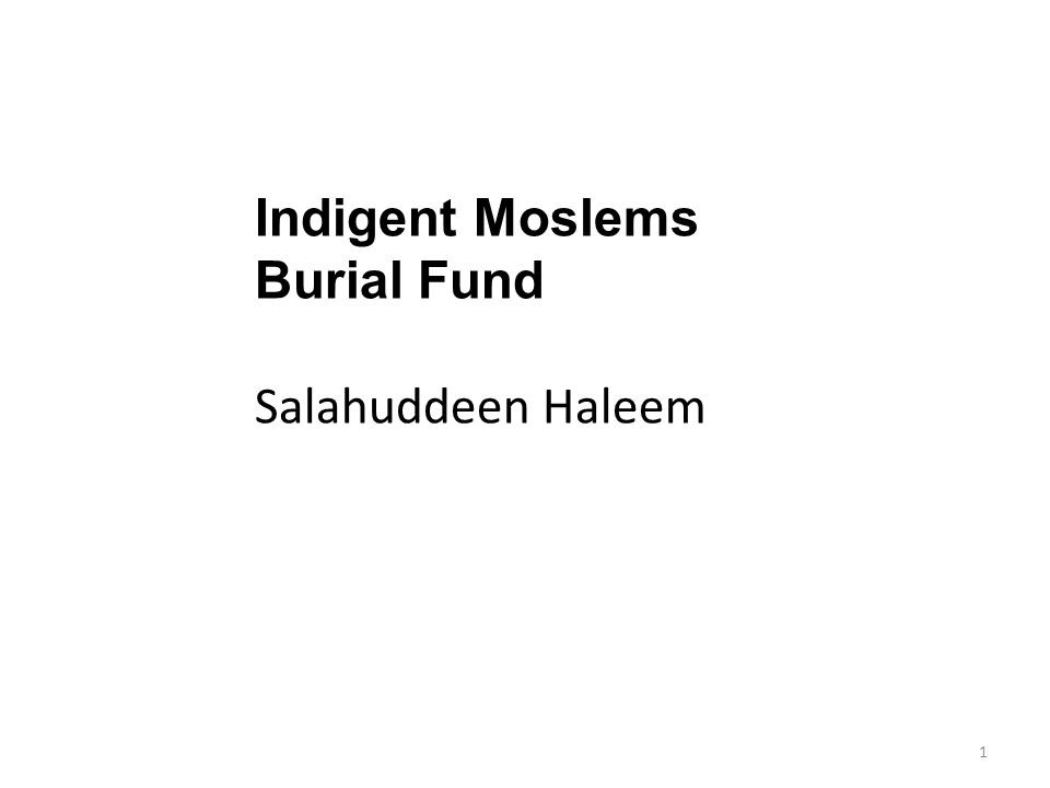 Indigent Moslems Burial Fund Salahuddeen Haleem 1