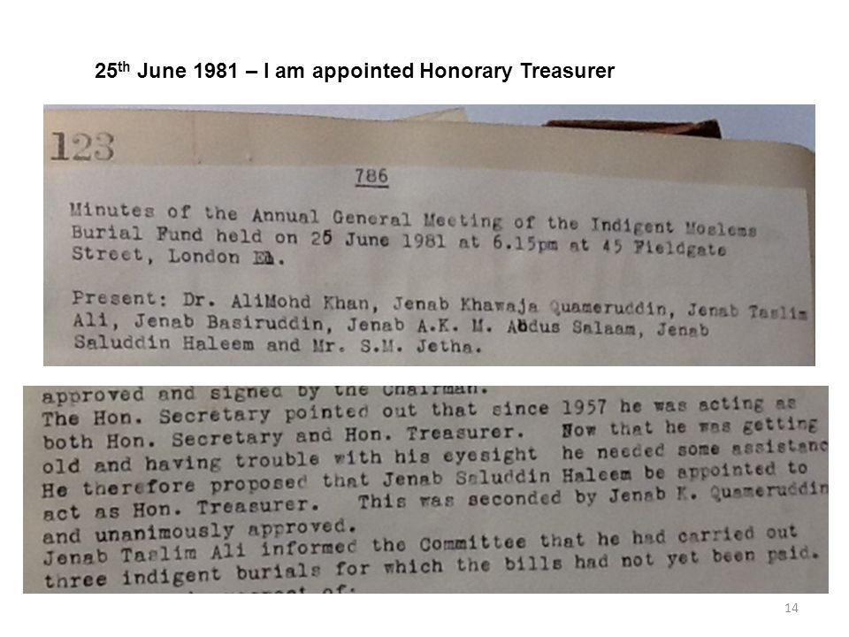 14 25 th June 1981 – I am appointed Honorary Treasurer