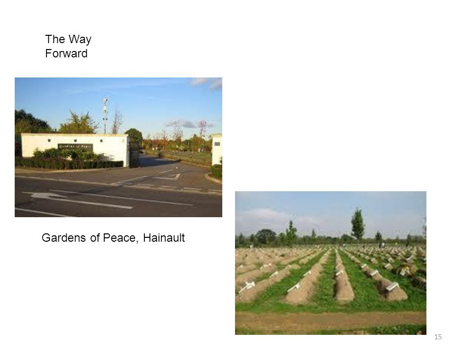15 The Way Forward Gardens of Peace, Hainault
