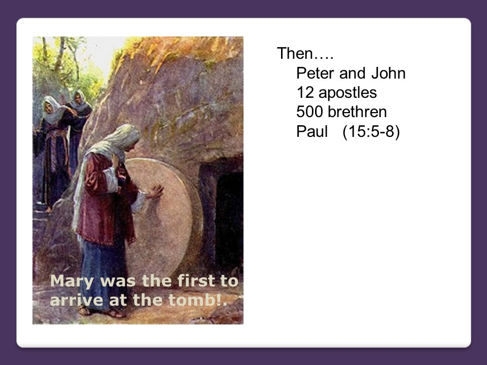 IV.What Does the Resurrection Mean.A.It was the final proof that Jesus is the Son of God & Savior.