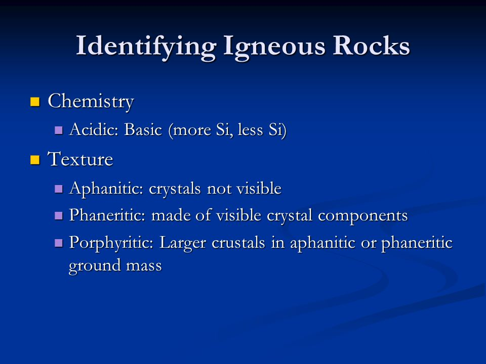 Igneous Rock Classification SERPENTINITE Acidic, FelsicBasic, MaficUltramafic