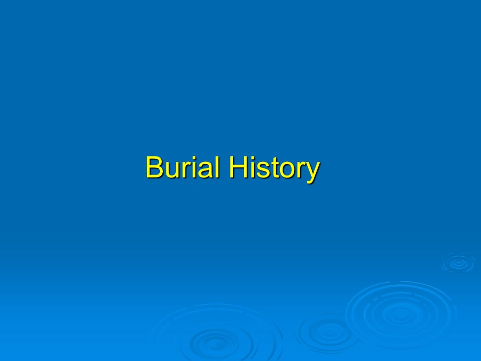 Burial History