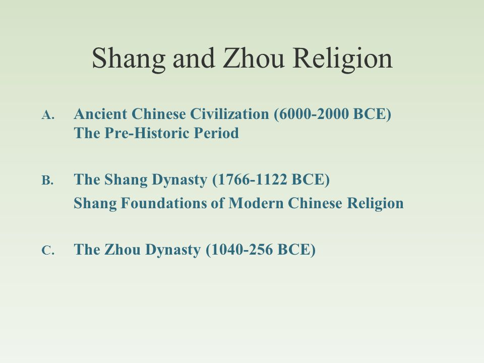 """Ancient Chinese Civilization Prehistory Yang-shao (6000-3000 BCE) 仰韶 Long-shan (3000-2000 BCE) 龍山 Mythic Period 三皇五帝 (""""dated"""" 2852-2205 BCE) """"Tang Dyn"""