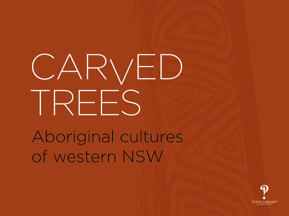 The Exhibition rare surviving photographs of traditional Aboriginal carved trees the carving of trees is almost a lost tradition carved trees are heritage listed created by the Wiradjuri and Gamilaroi nations Wiradjuri country PXE 1018/Vol11_2a Towle collection