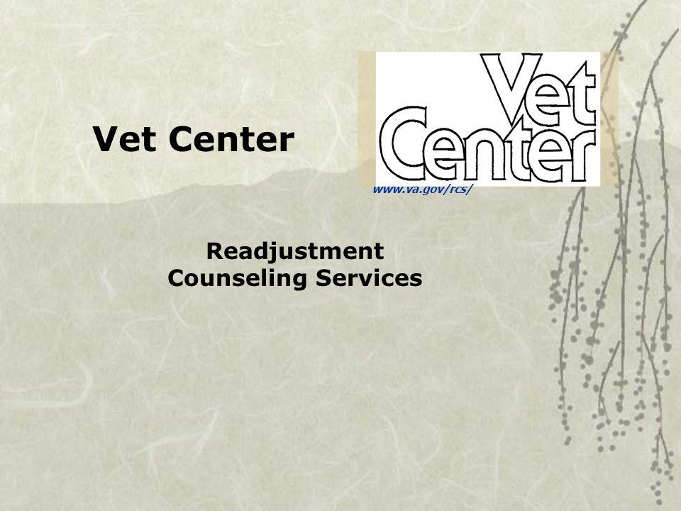 www.va.gov/rcs/ Vet Center Readjustment Counseling Services