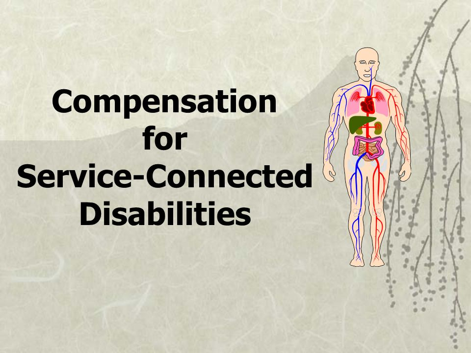 Compensation for Service-Connected Disabilities