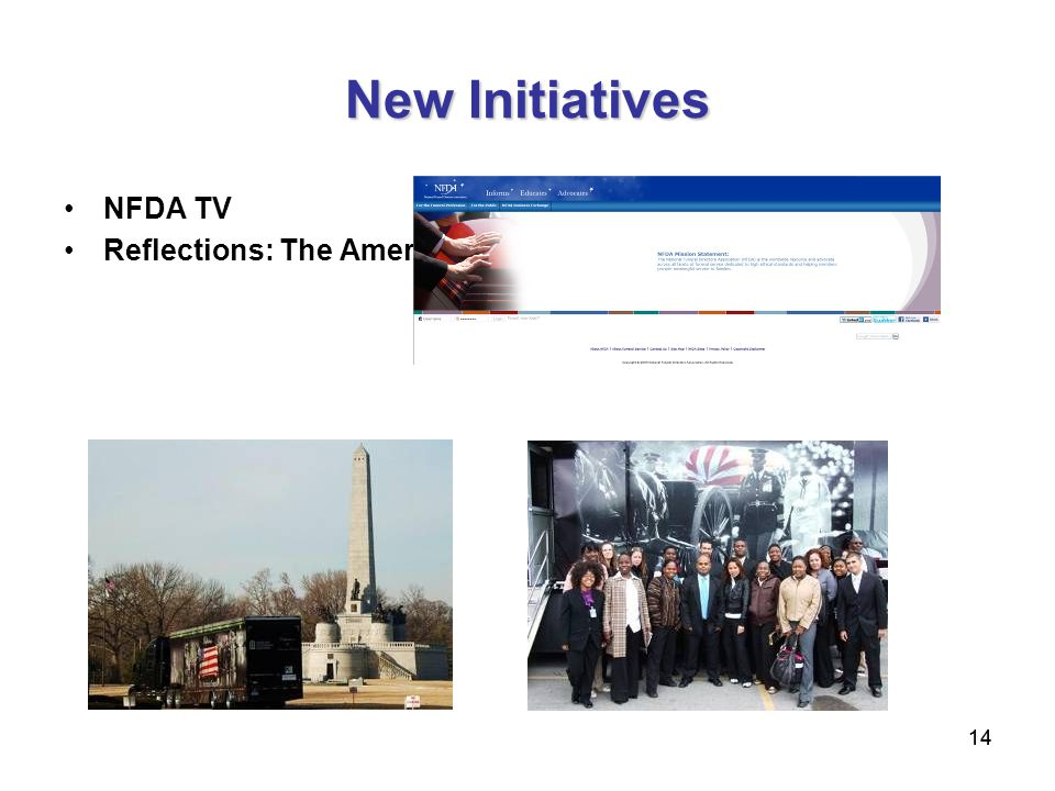 14 New Initiatives NFDA TV Reflections: The American Funeral