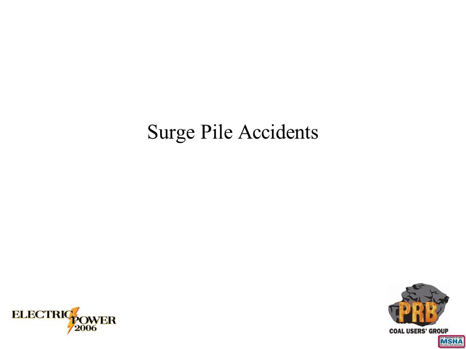 Surge Pile Accidents