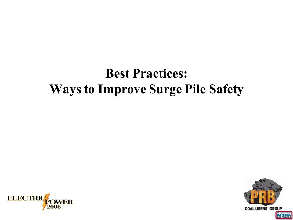 Best Practices: Ways to Improve Surge Pile Safety