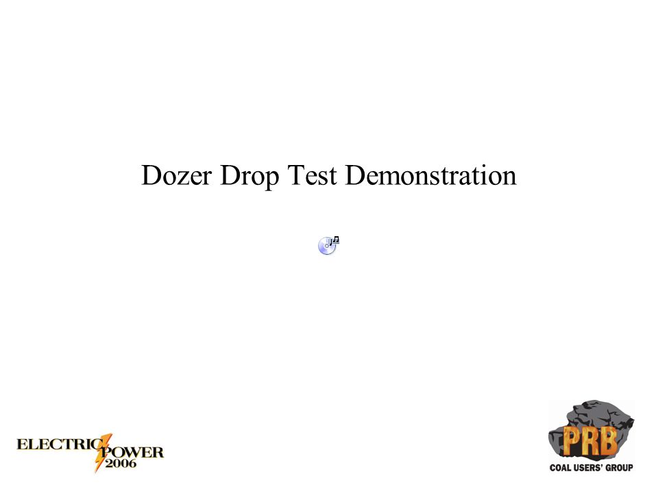 Dozer Drop Test Demonstration