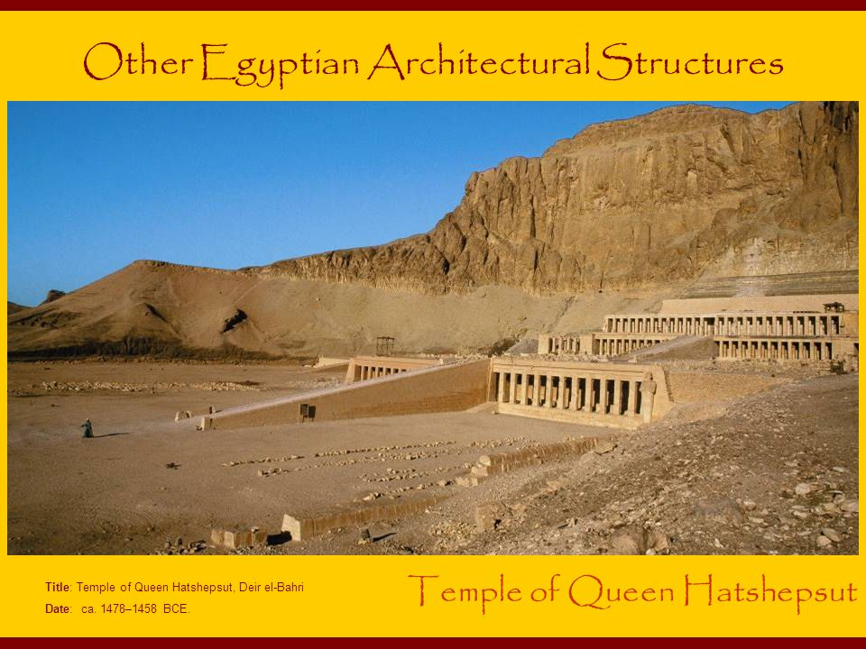 Title: Temple of Queen Hatshepsut, Deir el-Bahri Date: ca.