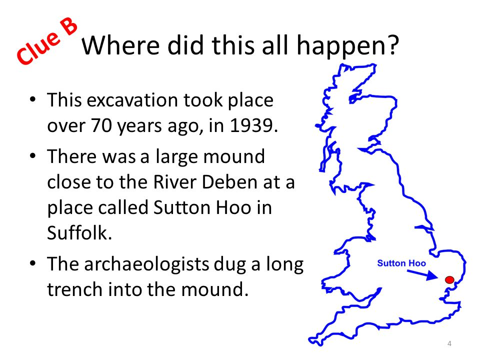 Where did this all happen. This excavation took place over 70 years ago, in 1939.