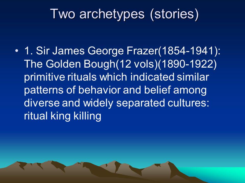 Two archetypes (stories) Two archetypes (stories) 1.