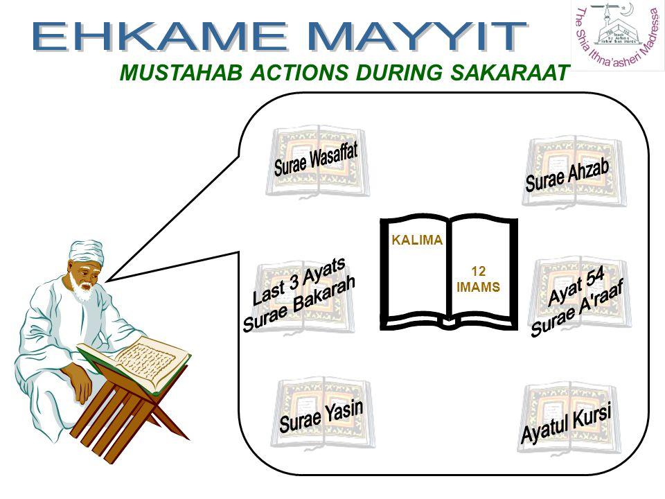 MUSTAHAB ACTIONS DURING SAKARAAT KALIMA 12 IMAMS