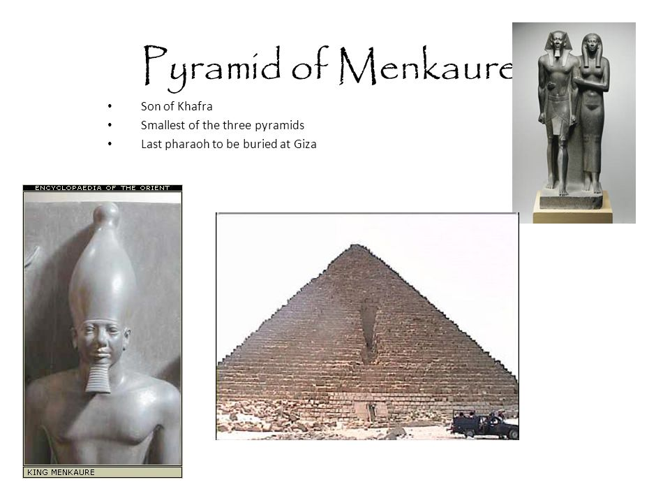 Notes on Pyramids Means : House of Eternity Comes from Greek word pyramis meaning wheat cake Ancient Egyptians called them mer Built on west bank of Nile – sun sets in west land of the dead Designed to protect the body of the pharaoh from: Thieves Wild animals Floods Building pyramids farmers worked on pyramids during flood season (3 months a year) upwards of 100,000 farmers and 4,00 stone masons copper tools to cut out granite and limestone wooden sleds to move block built ramps of mud and stone to move block up pyramid Top of pyramid capped with a pyramidion (Greek) or benben (Egypt.)