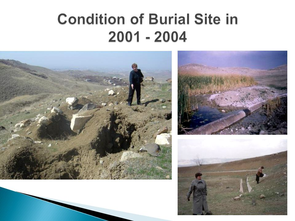 Condition of Burial Site in 2001 - 2004