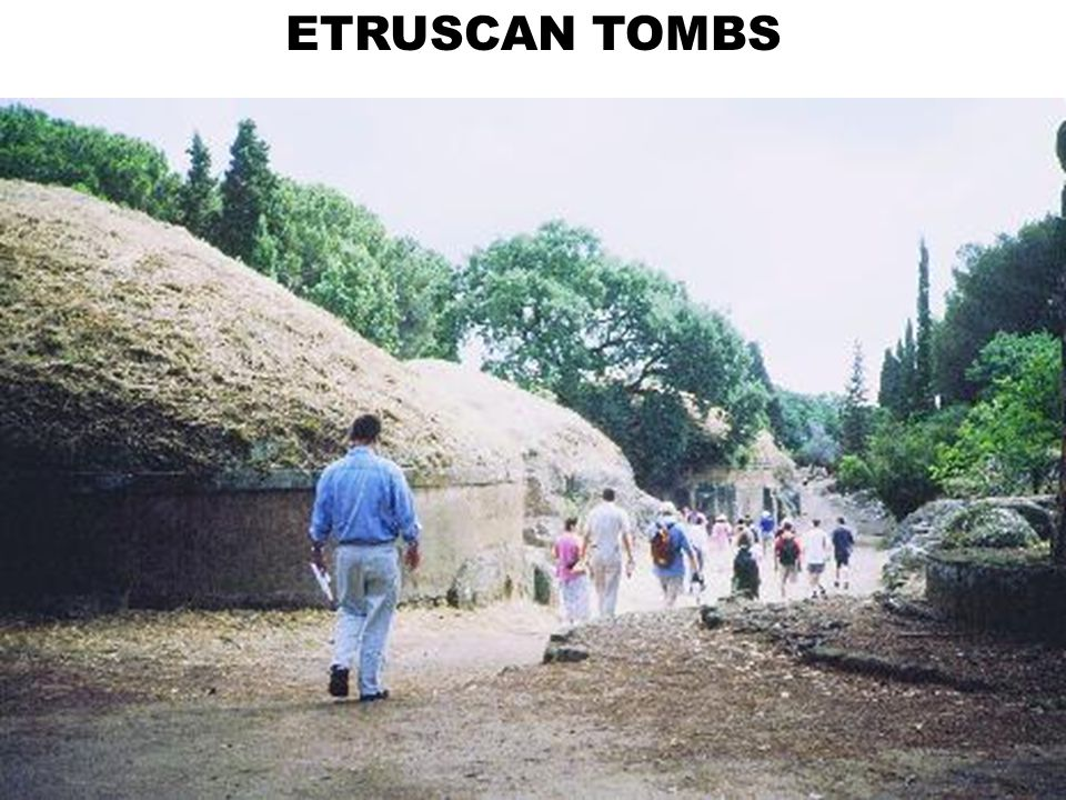 ETRUSCAN TOMBS